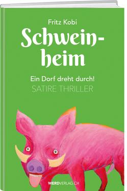 Schweinheim von Kobi,  Fritz