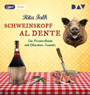 Schweinskopf al dente (mp3-Ausgabe) von Falk,  Rita, Tramitz,  Christian