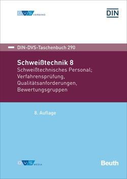 Schweißtechnik 8 – Buch mit E-Book