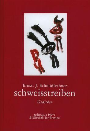 schweisstreiben von Pils,  Richard, Schmidlechner,  Ernst J