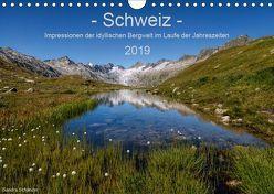 Schweiz – Impressionen der idyllischen Bergwelt im Laufe der Jahreszeiten (Wandkalender 2019 DIN A4 quer) von Schaenzer,  Sandra