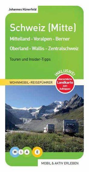 Schweiz (Mitte) von Hünerfeld,  Johannes