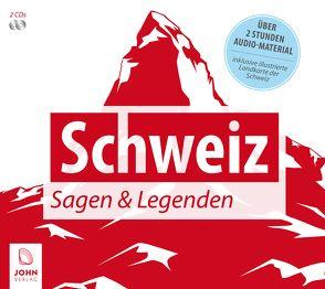 Schweiz: Sagen und Legenden von Giersberg,  Christine, Giese,  Carola, John Verlag, John,  Michael, Teschner,  Uve