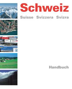 Schweiz Suisse Svizzera Svizra / Handbuch von Burri,  Klaus