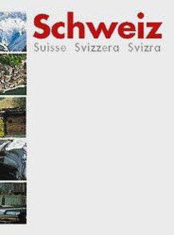 Schweiz Suisse Svizzera Svizra / Schülerbuch von Burri,  Klaus