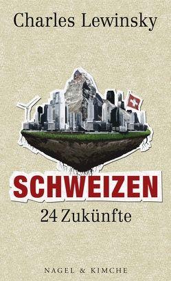 Schweizen von Lewinsky,  Charles