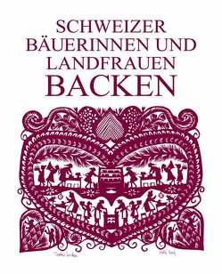 Schweizer Bäuerinnen und Landfrauen backen