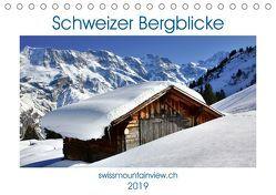 Schweizer Bergblicke (Tischkalender 2019 DIN A5 quer) von André-Huber,  Franziska, swissmountainview.ch