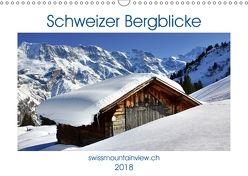 Schweizer Bergblicke (Wandkalender 2018 DIN A3 quer) von André-Huber,  Franziska, swissmountainview.ch,  k.A.