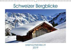Schweizer Bergblicke (Wandkalender 2019 DIN A3 quer) von André-Huber,  Franziska, swissmountainview.ch