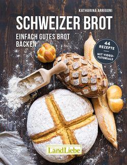 Schweizer Brot von Arrigoni,  Katharina