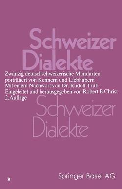 Schweizer Dialekte von Christ