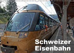 Schweizer Eisenbahn (Wandkalender 2019 DIN A3 quer) von J. Strutz,  Rudolf