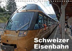 Schweizer Eisenbahn (Wandkalender 2019 DIN A4 quer) von J. Strutz,  Rudolf