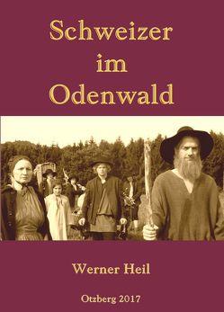 Schweizer im Odenwald von Heil,  Werner