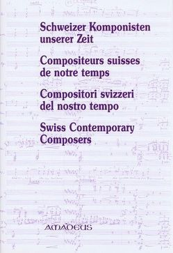 Schweizer Komponisten unserer Zeit