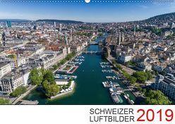Schweizer Luftbilder 2019 (Wandkalender 2019 DIN A2 quer) von Luftbilderschweiz.ch
