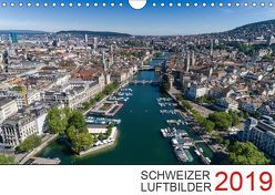 Schweizer Luftbilder 2019 (Wandkalender 2019 DIN A4 quer) von Luftbilderschweiz.ch