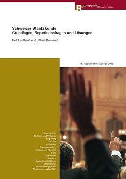 Schweizer Staatskunde von Bornand,  Jilline, Leuthold,  Ueli