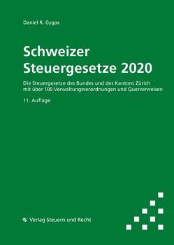 Schweizer Steuergesetze 2020 von Gygax,  Daniel R.