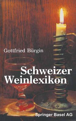 Schweizer Weinlexikon von BÜRGIN