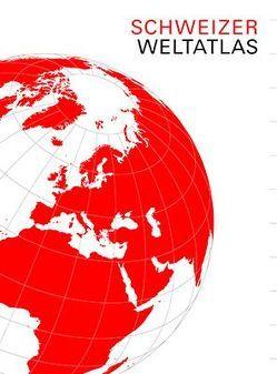 Schweizer Weltatlas von EDK, Hurni,  Lorenz
