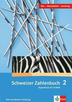 Schweizer Zahlenbuch 2 von Hengartner,  Elmar, Müller,  Gerhard N, Wieland,  Gregor, Wittmann,  Erich CH.