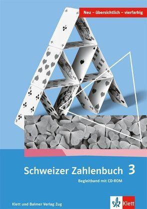 Schweizer Zahlenbuch 3 von Hengartner,  Elmar, Müller,  Gerhard N, Wieland,  Gregor, Wittmann,  Erich CH.
