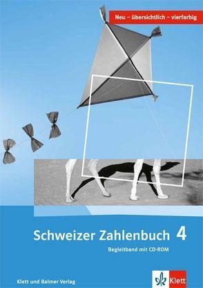 Schweizer Zahlenbuch 4 von Hengartner,  Elmar, Müller,  Gerhard N, Wieland,  Gregor, Wittmann,  Erich CH.