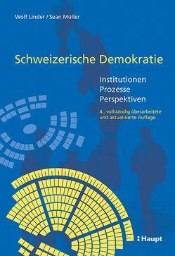 Schweizerische Demokratie von Linder,  Wolf, Mueller,  Sean
