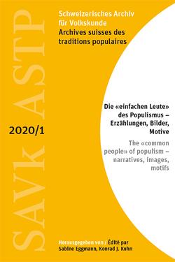 Schweizerisches Archiv für Volkskunde / Archives suisses des traditions populaires von Eggmann,  Sabine, Kuhn,  Konrad J.