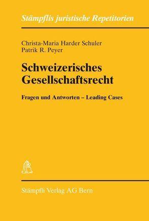 Schweizerisches Gesellschaftsrecht von Harder Schuler,  Christa M, Peyer,  Patrik R.