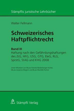 Schweizerisches Haftpflichtrecht von Fellmann,  Walter