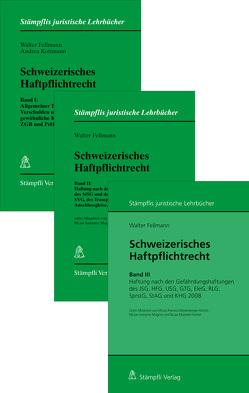 Schweizerisches Haftpflichtrecht Set-Angebot von Fellmann,  Walter