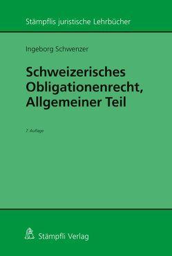 Schweizerisches Obligationenrecht Allgemeiner Teil von Schwenzer,  Ingeborg