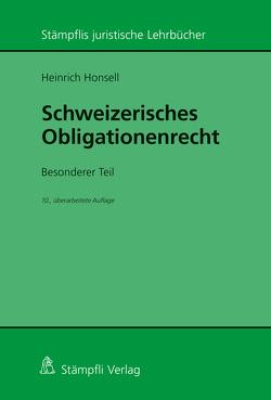 Schweizerisches Obligationenrecht. Besonderer Teil von Honsell,  Heinrich