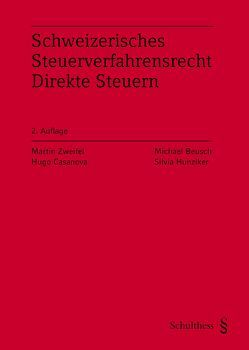 Schweizerisches Steuerverfahrensrecht Direkte Steuern (PrintPlu§) von Beusch,  Michael, Casanova,  Hugo, Hunziker,  Silvia, Zweifel,  Martin