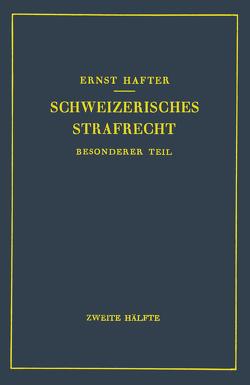 Schweizerisches Strafrecht von Hafter,  Ernst