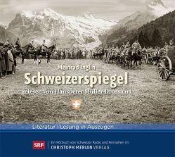 Schweizerspiegel von Inglin,  Meinrad, Müller-Drossaart,  Hanspeter