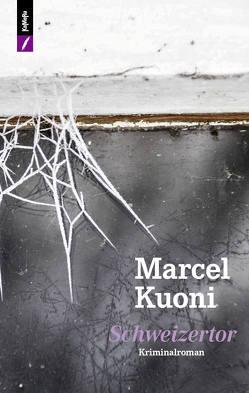 Schweizertor von Kuoni,  Marcel W.