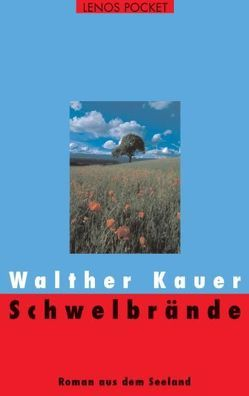 Schwelbrände von Kauer,  Walther