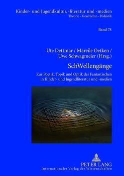SchWellengänge von Dettmar,  Ute, Oetken,  Mareile, Schwagmeier,  Uwe