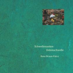 Schwellenzeiten Zeitenschwelle von Braun-Falco,  Rosa