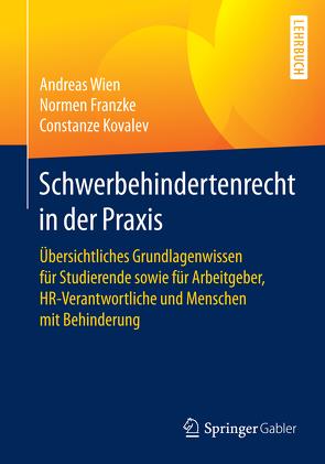 Schwerbehindertenrecht in der Praxis von Franzke,  Normen, Kovalev,  Constanze, Wien,  Andreas