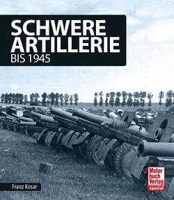 Schwere Artillerie von Kosar,  Franz