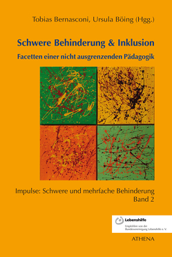 Schwere Behinderung & Inklusion von Bernasconi,  Tobias, Böing ,  Ursula