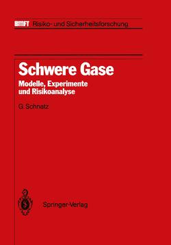Schwere Gase von Hartwig,  S., Schnatz,  G.