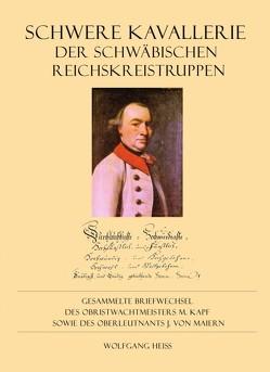 Schwere Kavallerie des Schwäbischen Reichskreises von Heiß,  Wolfgang