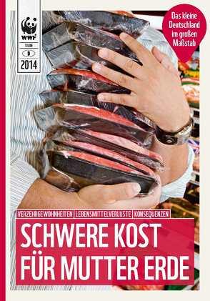 Schwere Kost für Mutter Erde von Dräger de Teran,  Tanja, Köberich,  Thomas, Oertel,  Gundela