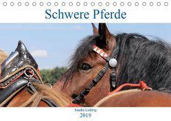 Schwere Pferde 2019 (Tischkalender 2019 DIN A5 quer) von Ludwig,  Sandra